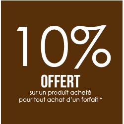 10% OFFERT sur un produit acheté pour tout achat d'un forfait